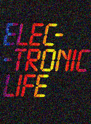 Electronic Life by Michael Crichton
