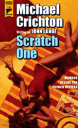 Scratch One by Michael Crichton
