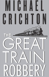 The Great Train Robbery Book Cover - United States